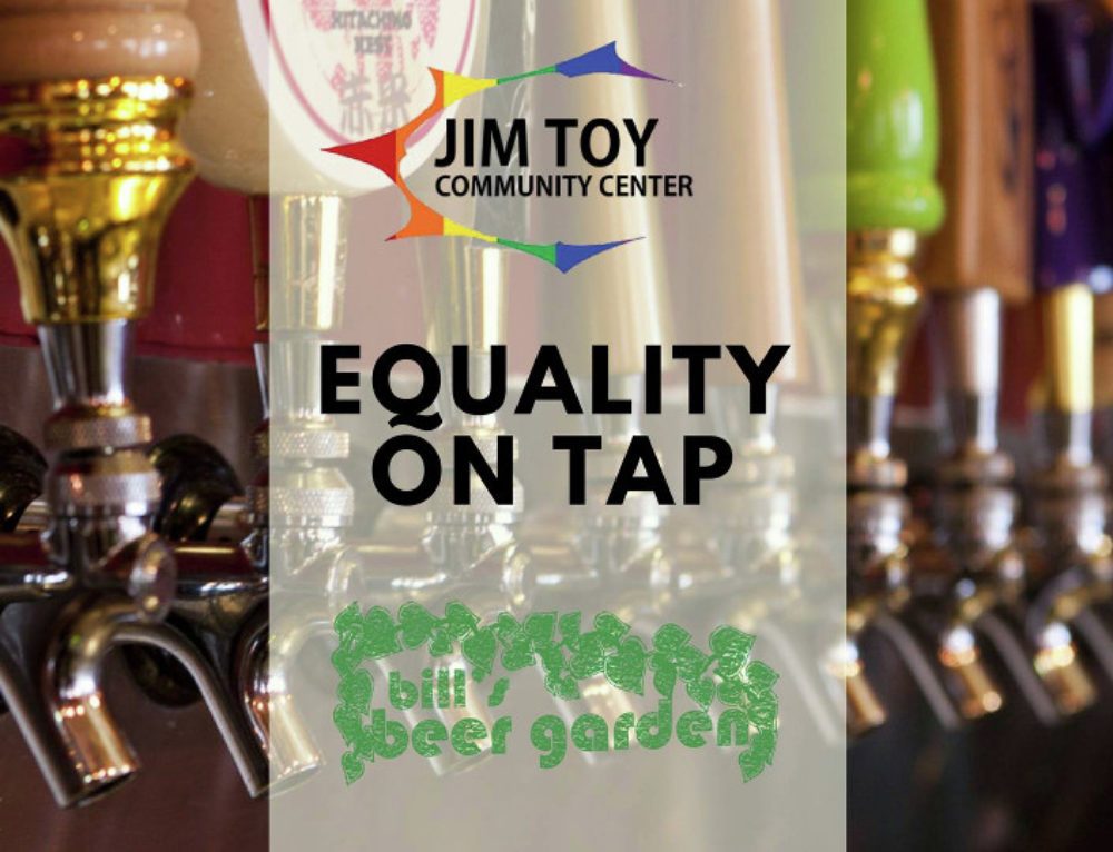 Jim Toy Community Center to Host Equality on Tap