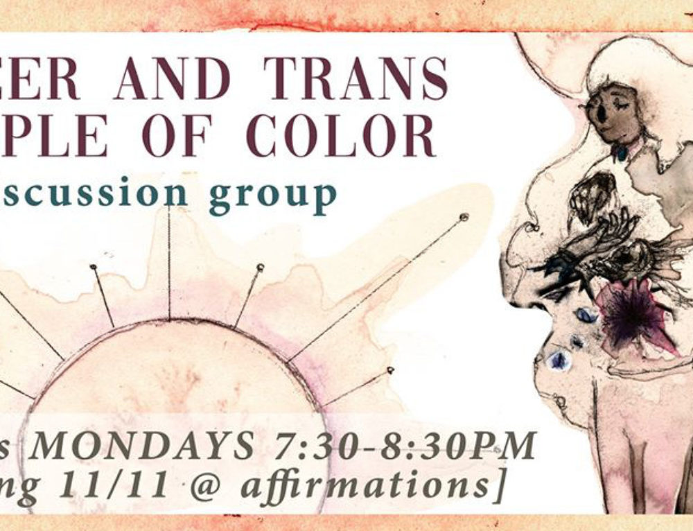 Queer and Trans People of Color Group